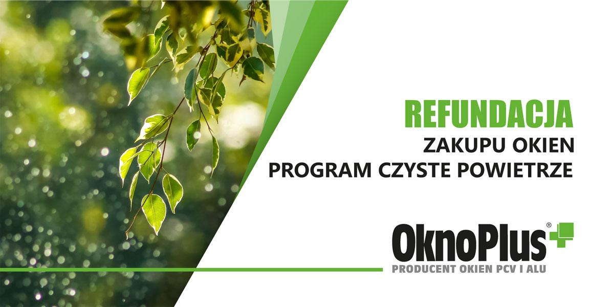 Program Czyste Powietrze 2021 OknoPlus